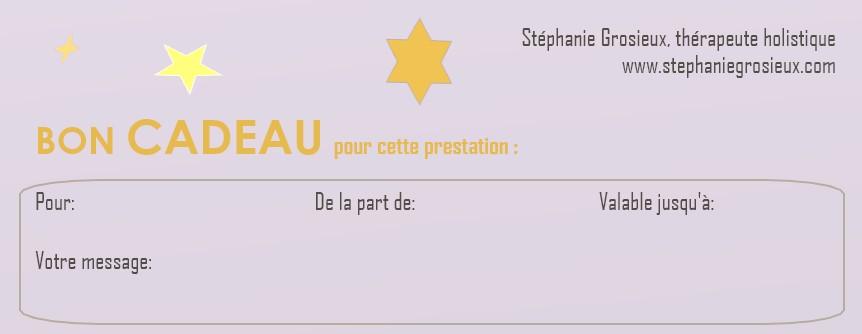 Bon cadeau Stéphanie Grosieux thérapeute holistique Montpellier, naturopathe, sophrologue sur Montpellier